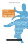 Voyage dans l'inde des indiennes