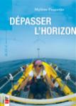 ACTU-Livre Dépasser l'horizon-Mylène Paquette