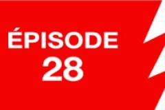 La ligne rouge: épisode 28