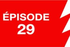 La ligne rouge: épisode 29