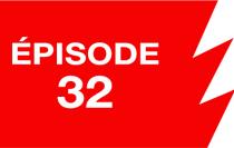 La ligne rouge: épisode 32