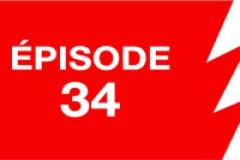La ligne rouge: épisode 34