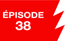La ligne rouge: épisode 38