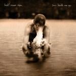 Art Half Moon Run sun leads me on_C100