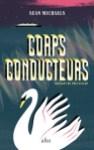 Sean Michaels Livre Corps conducteurs