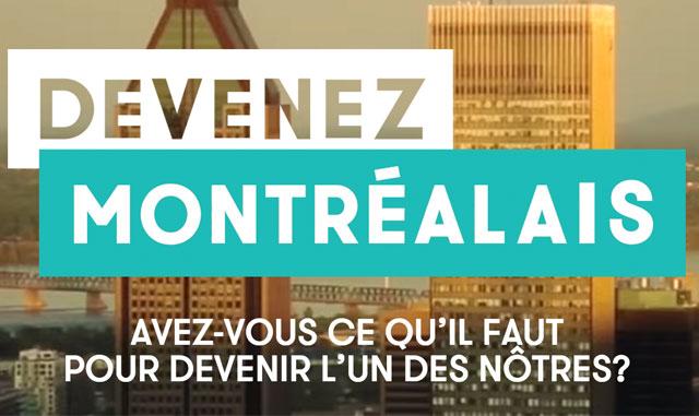 Un concours permet à des étrangers de «devenir montréalais»