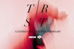 TR/ST + Country + Dreamboy @ Théâtre Fairmount
