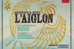 Critique CD – L'Aiglon: pour la postérité