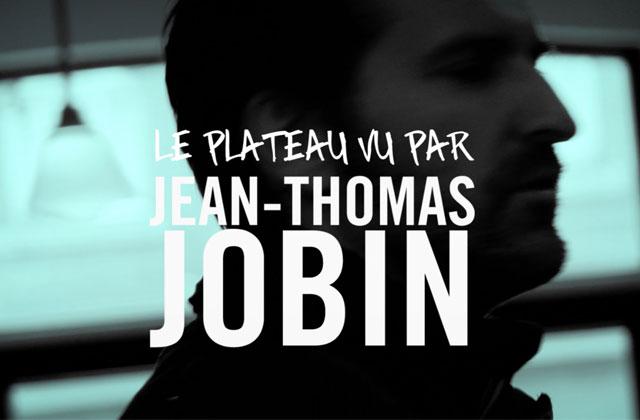 [Vidéo] Jean-Thomas Jobin présente ses coups de coeur sur le Plateau