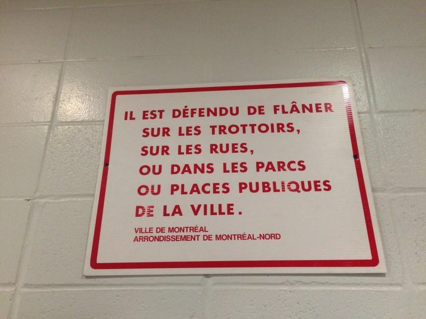 Est-il interdit de flâner à Montréal-Nord?