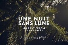Une nuit sans lune: Boat People 40 ans après