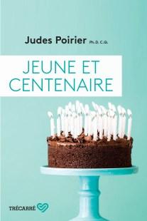 Jeune et centenaire Judes Poirier