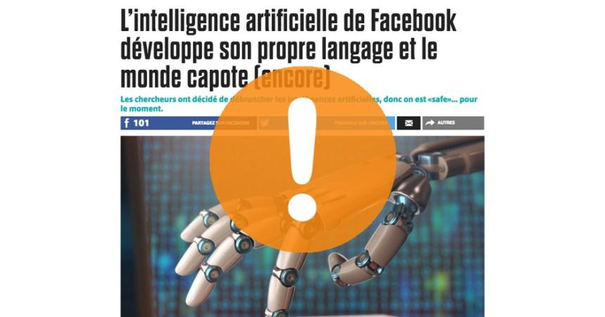 Attention aux nouvelles sur les robots de Facebook qui ont créé leur propre langage