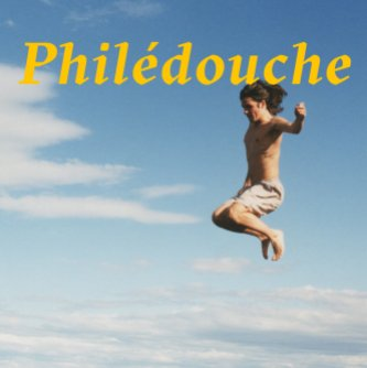 «Philédouche»