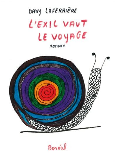L'exil vaut le voyage, troisième roman dessiné de Dany Laferrière, est publié aux éditions Boréal.