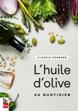 Couverture du livre l'huile d'olive au quotidien