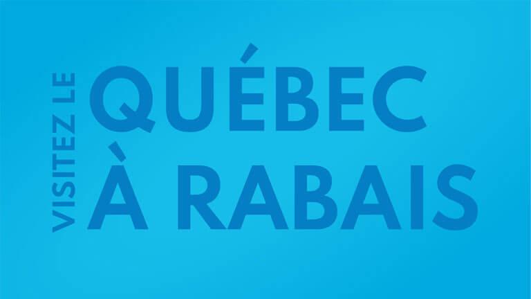 visitez province Québec rabais subvention gouvernement