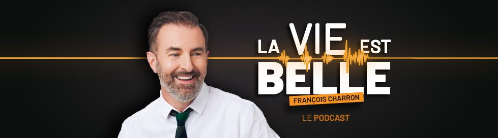 Balado François Charron La vie est belle