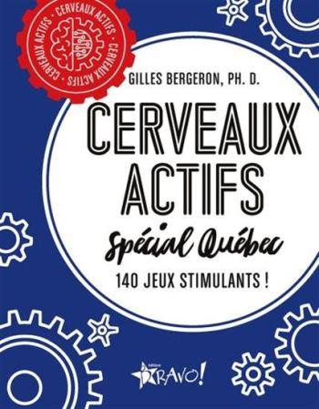 Le livre Cerveaux actifs Spécial Québec