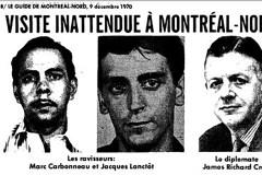 Il y a 50 ans, le FLQ détenait Cross à Montréal-Nord