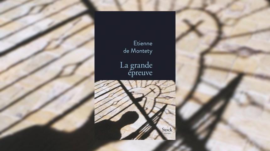 Etienne de Montety remporte le Grand Prix du roman de l'Académie française