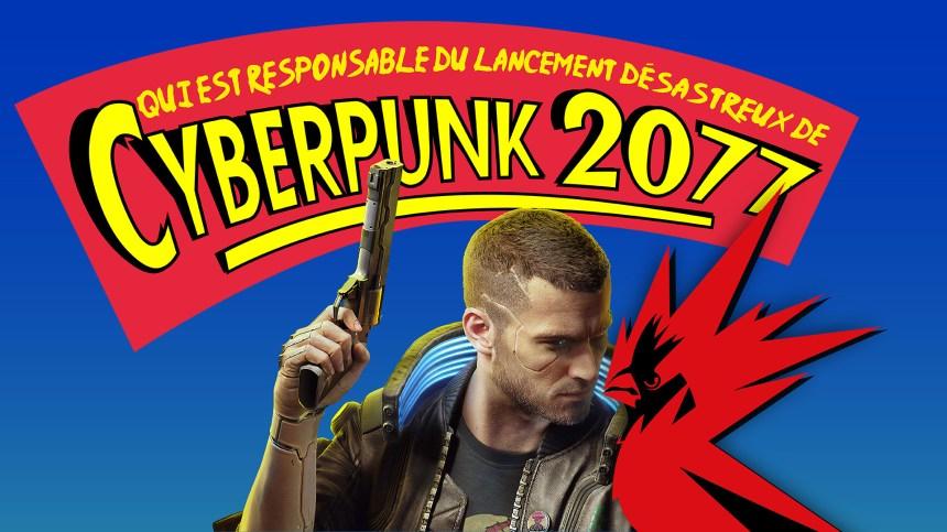Opinion — Qui est responsable du lancement désastreux de Cyberpunk 2077?