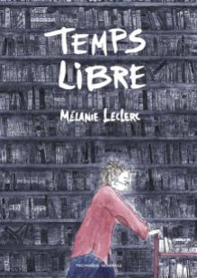 Temps libres de Mélanie Leclerc