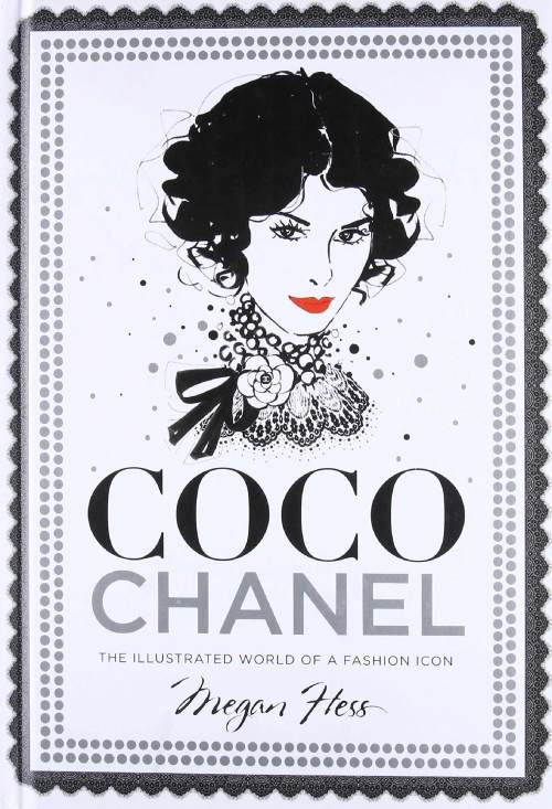 Couverture du livre Coco Chanel: The Illustrated World of a Fashion Icon