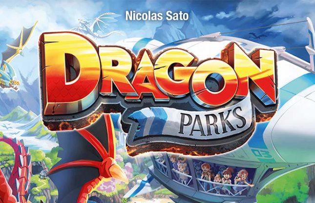 Ouvre ta boite – Épisode 9 – Dragon Parks & La Fabrique à Sucre