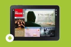 La Presse+ ne sera peut-être plus compatible avec votre tablette Android