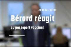 Bérard réagit au passeport vaccinal