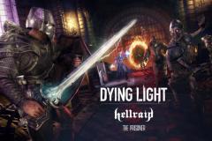 Dying Light: Hellraid mute et ajoute une tonne de contenu
